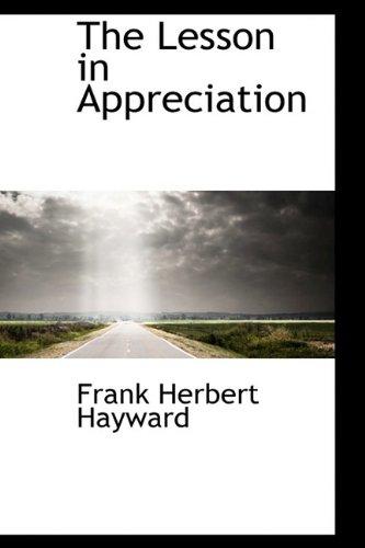 The Lesson in Appreciation