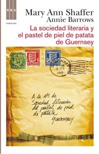 La Sociedad Literaria Y El Pastel De Piel De Patata De Guernsey descarga pdf epub mobi fb2