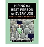 img - for [(Hiring the Best Person for Every Job: Participant Workbook )] [Author: DeAnne Rosenberg] [Mar-2002] book / textbook / text book