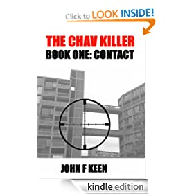 The Chav Killer Book 1: Contact! (fully illustrated)