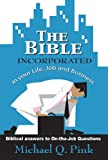 img - for The Bible Incorporated book / textbook / text book