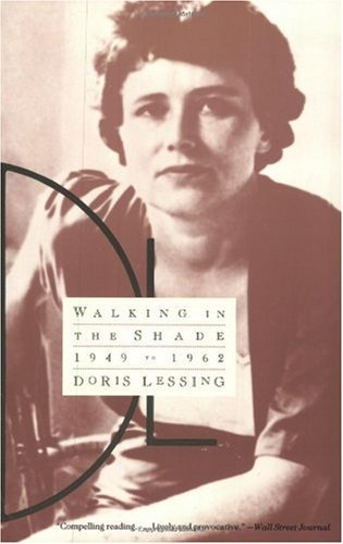 Walking in the Shade: Volume Two of My Autobiography--1949-1962