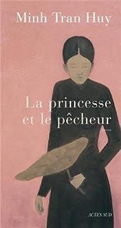 La princesse et le pêcheur, Huy, Minh Tran