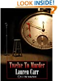 Twelve to Murder (A Mac Faraday Mystery Book 7)
