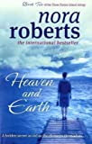 Nora Roberts Heaven And Earth: Number 2 in series (Three Sisters Island)