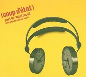 Coup d'Etat 02: Total Recall