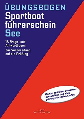 Sportbootfhrerschein-See-15-Frage-und-Antwortbogen-Zur-Vorbereitung-auf-die-Prfung