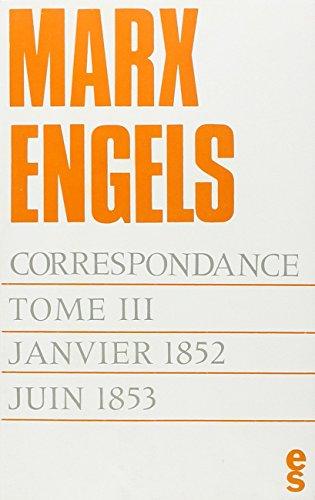Corresp Marx Engels T3