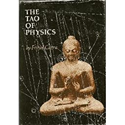 The Tao of Physics An Exploration of the Parallels Between Modern Physics and Eastern MysticismFritjof Capra
