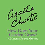 How Does Your Garden Grow? | [Agatha Christie]