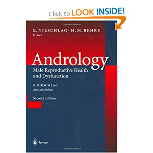Andrology: Male Reproductive Health and Dysfunction  by S.M.A. Nieschlag