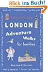 London Adventure Walks for Families:...