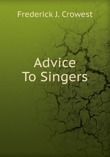 Advice to Singers