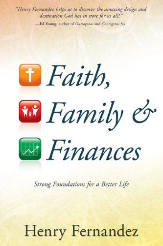 Faith Family And Finances, Henry Fernandez