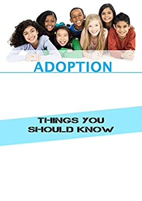 Adoption: Things you should know