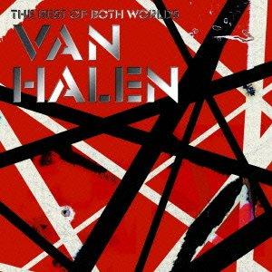 ヴェリー・ベスト・オブ・ヴァン・ヘイレン-THE BEST OF BOTH WORLDS-(来日記念生産限定価格)