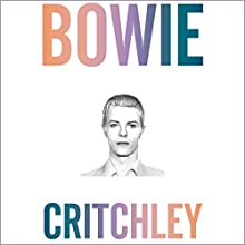 Bowie Audiobook by Simon Critchley, Eric Hanson Narrated by Simon Critchley