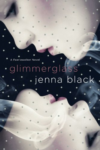 Cover of Glimmerglass (Faeriewalker, Book 1)
