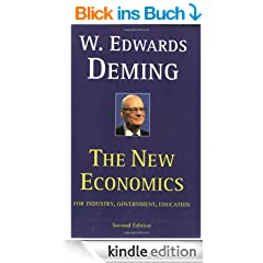 The New Economics for Industry, Government, Education (English Edition)