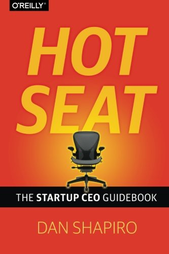 Hot-Seat-The-Startup-CEO-Guidebook