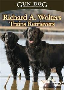 GUN DOG DVD Richard A. Wolters Trains Retrievers