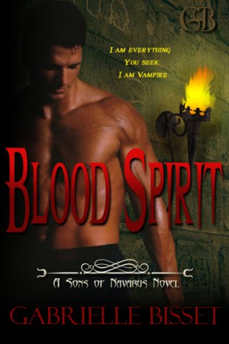 Book: Blood Spirit (Sons of Navarus #3) by Gabrielle Bisset