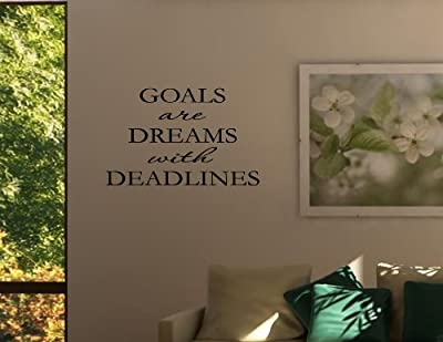 GOALS ARE DREAMS WITH DEADLINES Vinyl wall quotes inspirational sayings home ... from Vinylsay