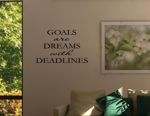 GOALS ARE DREAMS WITH DEADLINES Vinyl wall quotes inspirational sayings home