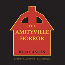 The Amityville Horror Audiobook by Jay Anson Narrated by Ray Porter