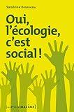 echange, troc Sandrine Rousseau - Oui, l'écologie, c'est social !