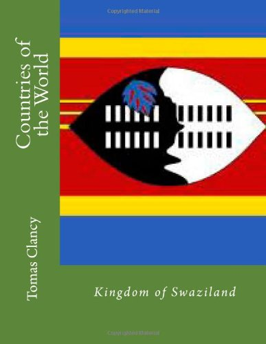 Countries of the World: Kingdom of Swaziland