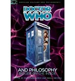 img - for [(Doctor Who and Philosophy: Bigger on the Inside)] [Author: Courtland Lewis] published on (January, 2011) book / textbook / text book