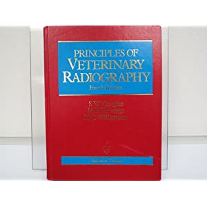 Principles of Veterinary Radiography [Hardcover]