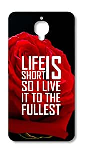 Print Opera - Life Is Short Printed Back Covers For One Plus Three