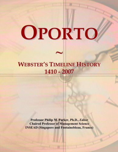 oporto-websters-timeline-history-1410-2007
