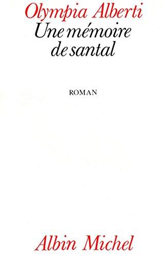une-memoire-de-santal-french-edition