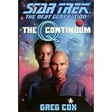 The Q Continuum: Q-Space, Q-Zone, Q-Strike (Star Trek, The Next Generation) (1568659547) by Cox, Greg