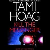 Kill the Messenger | [Tami Hoag]