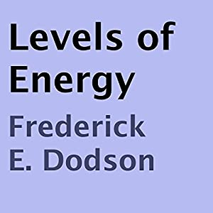 Levels of Energy Audiobook