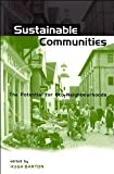img - for Sustainable Communities: The Potential for Eco-Neighbourhoods [Paperback] [1999] Hugh Barton book / textbook / text book