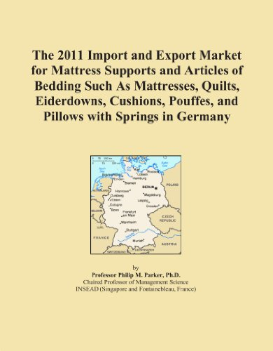 The 2011 Import and Export Market for Mattress Supports and Articles of Bedding Such As Mattresses, Quilts, Eiderdowns, Cushions, Pouffes, and Pillows with Springs in Germany PDF