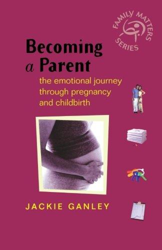 成为一名家长: 通过怀孕和分娩 (家庭事项) 的情感之旅