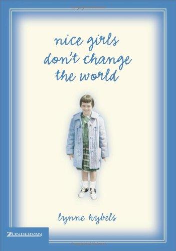 Nice Girls Don't Change the World