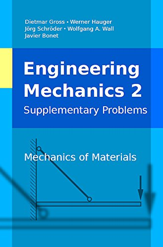 Engineering Mechanics 2, Supplementary Problems: Mechanics of Materials (Engineering Mechanics, Supplementary Problems)