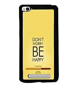 printtech Happy Quotes Back Case Cover for Xiaomi Redmi Mi4i , Xiaomi Mi 4i