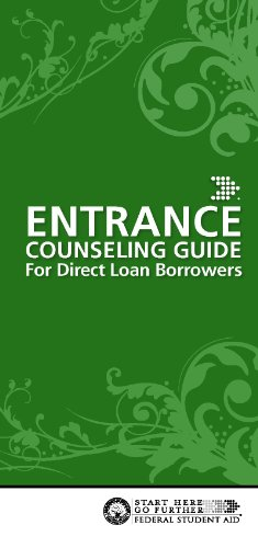 Student Aid: Entrance Counseling Guide For Direct Loan Borrowers
