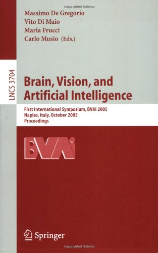 Brain, Vision, and Artificial Intelligence: First International Symposium, BVAI 2005, Naples, Italy, October 19-21, 2005