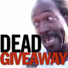 dead giveaway for lifestyle