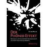 """Der Ph�nix-Effekt: Vom Suchen und Finden: Innovationsmangement und -Marketing durch Querdenkenvon """"Regina Mehler"""""""