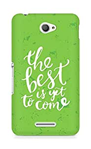 AMEZ the best is yet to come Back Cover For Sony Xperia E4